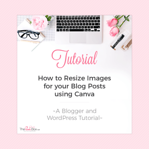 How to Resize Images for your Blog Posts using Canva