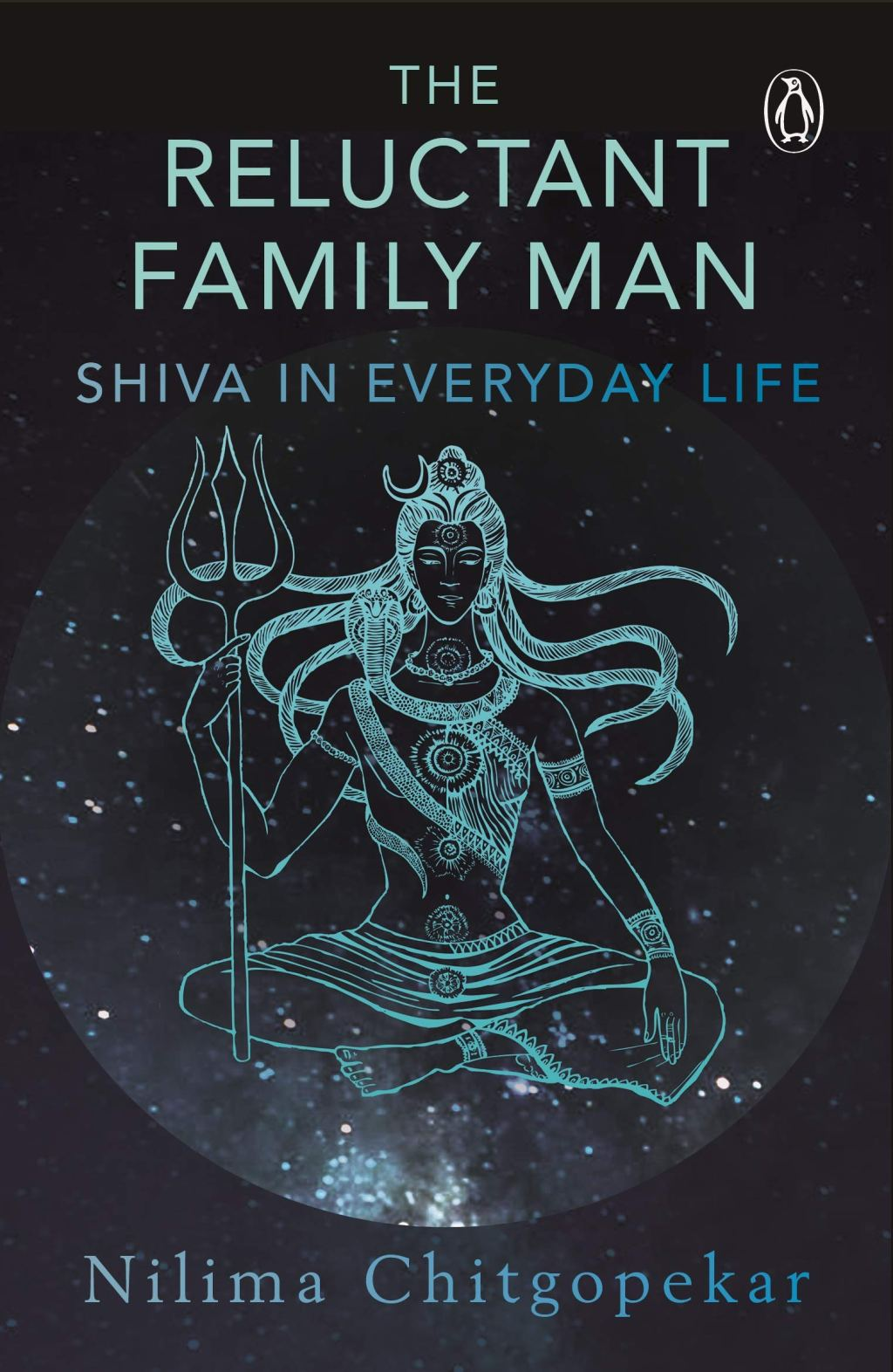 The Reluctant Family Man-Roles of Shiva