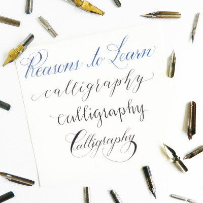 Seven Reasons to Learn Calligraphy