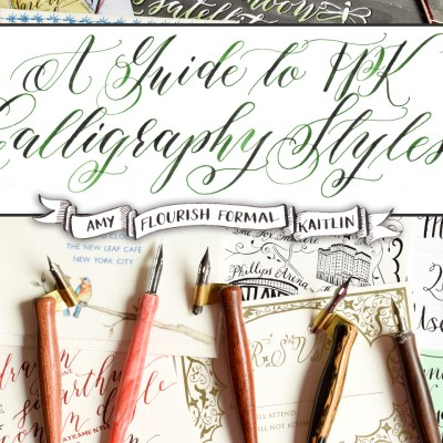 A Guide to TPK Calligraphy Styles: Amy, Flourish Formal, Kaitlin