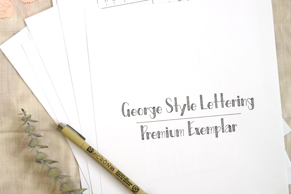 """George Style"" Printable Hand-Lettering Exemplar 