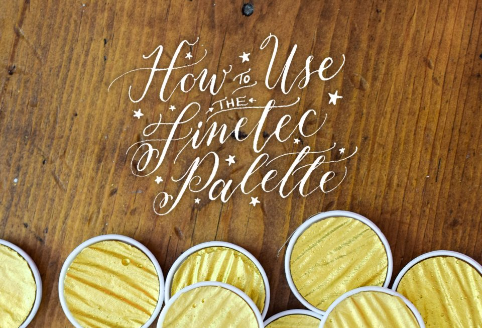 Creating Gold Calligraphy How To Use The Finetec Palette The