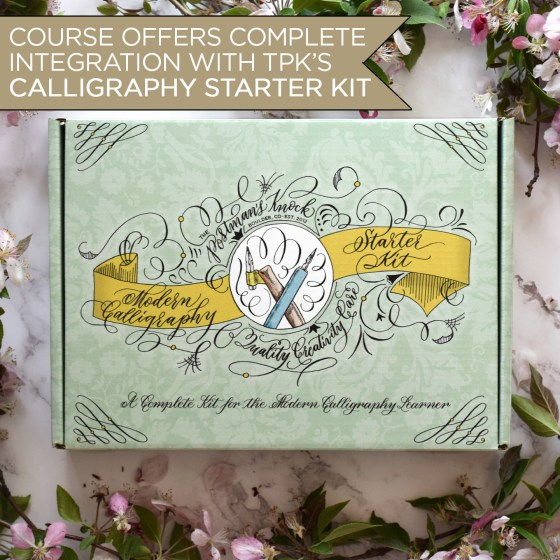 TPK's Modern Calligraphy Starter Kit has all of the supplies that you need for this course. If you don't have the kit, be sure to compile the supplies as detailed in the product description.