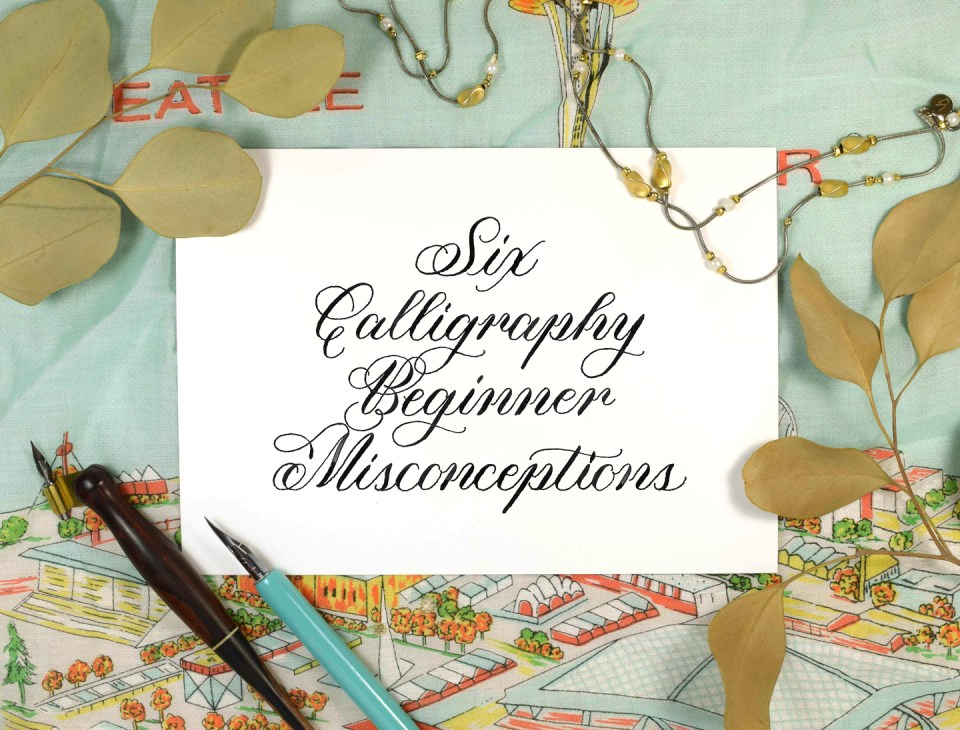 Six Calligraphy Beginner Misconceptions | The Postman's Knock