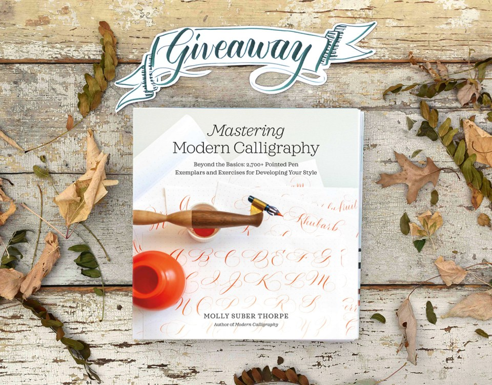 """""""Mastering Modern Calligraphy"""" giveaway"""