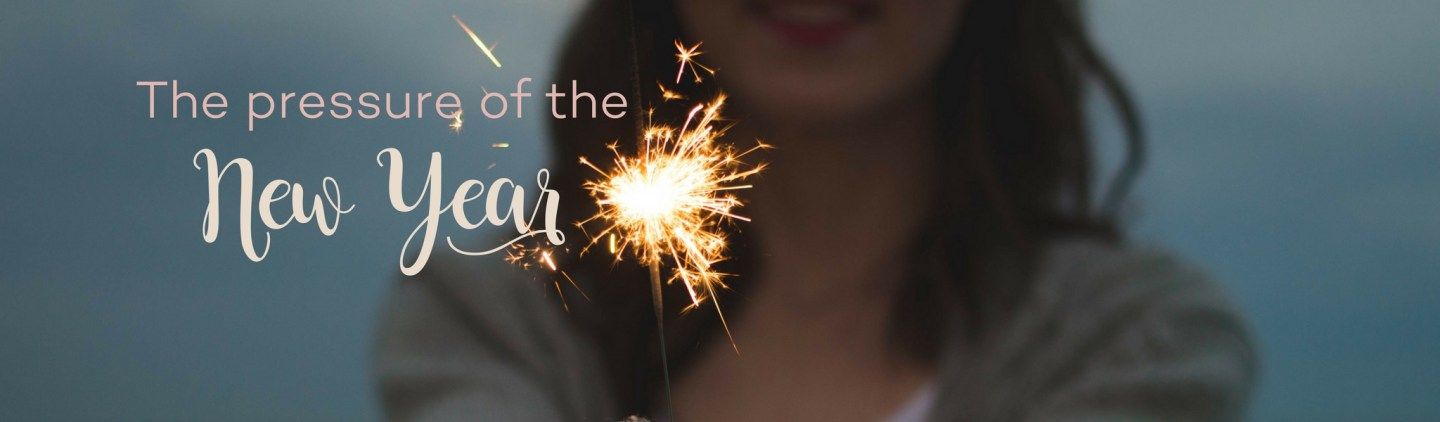 How to Get Through The Pressures of the New Year