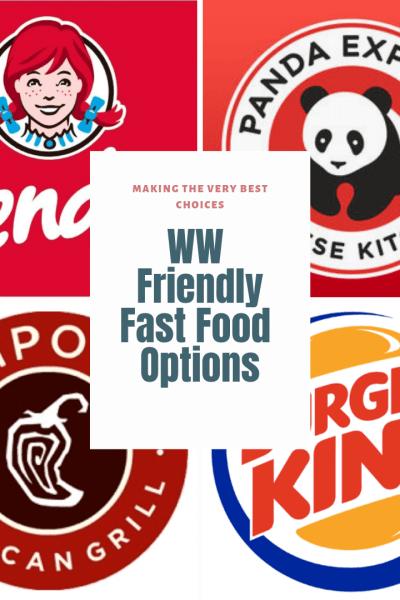 WW Friendly Fast Food Options
