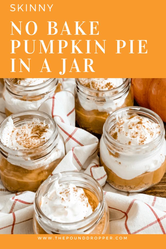 Skinny No Bake Pumpkin Pie in a Jar via @pounddropper