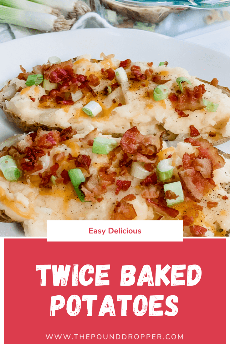 Easy Delicious Twice Baked Potatoes  via @pounddropper