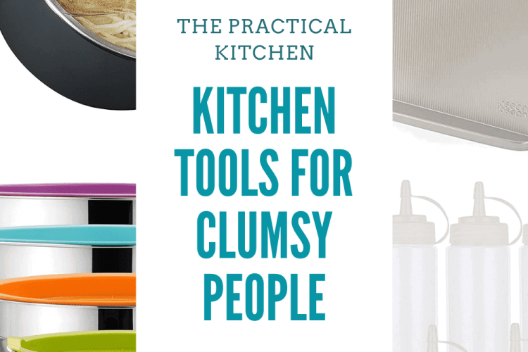 gift guide: kitchen tools for clumsy people