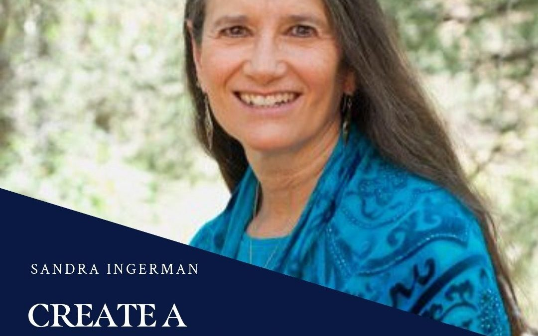 Create a Ceremony for Your Community: Sandra Ingerman