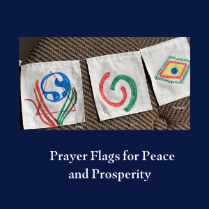 Prayer Flag Workship
