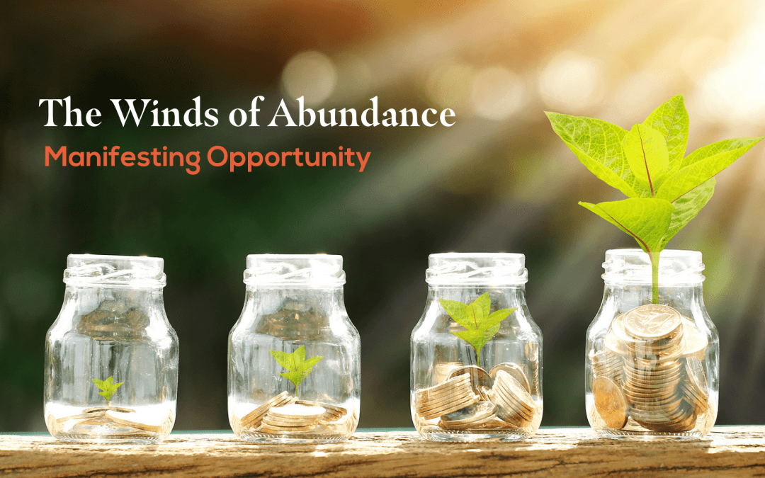 The Wind of Abundance and Prosperity: April 17, 2021, from 11 am – 1 pm