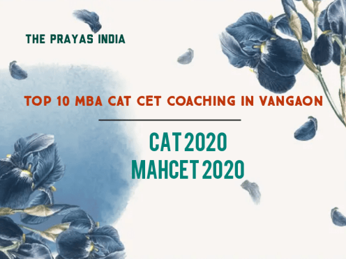 Top 10 MBA CAT CET Coaching in Vangaon