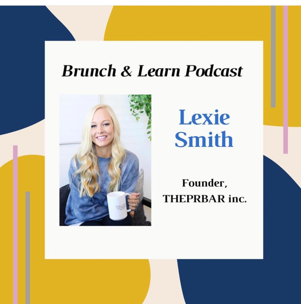 Brunch n Learn Podcast featuring Lexie Smith