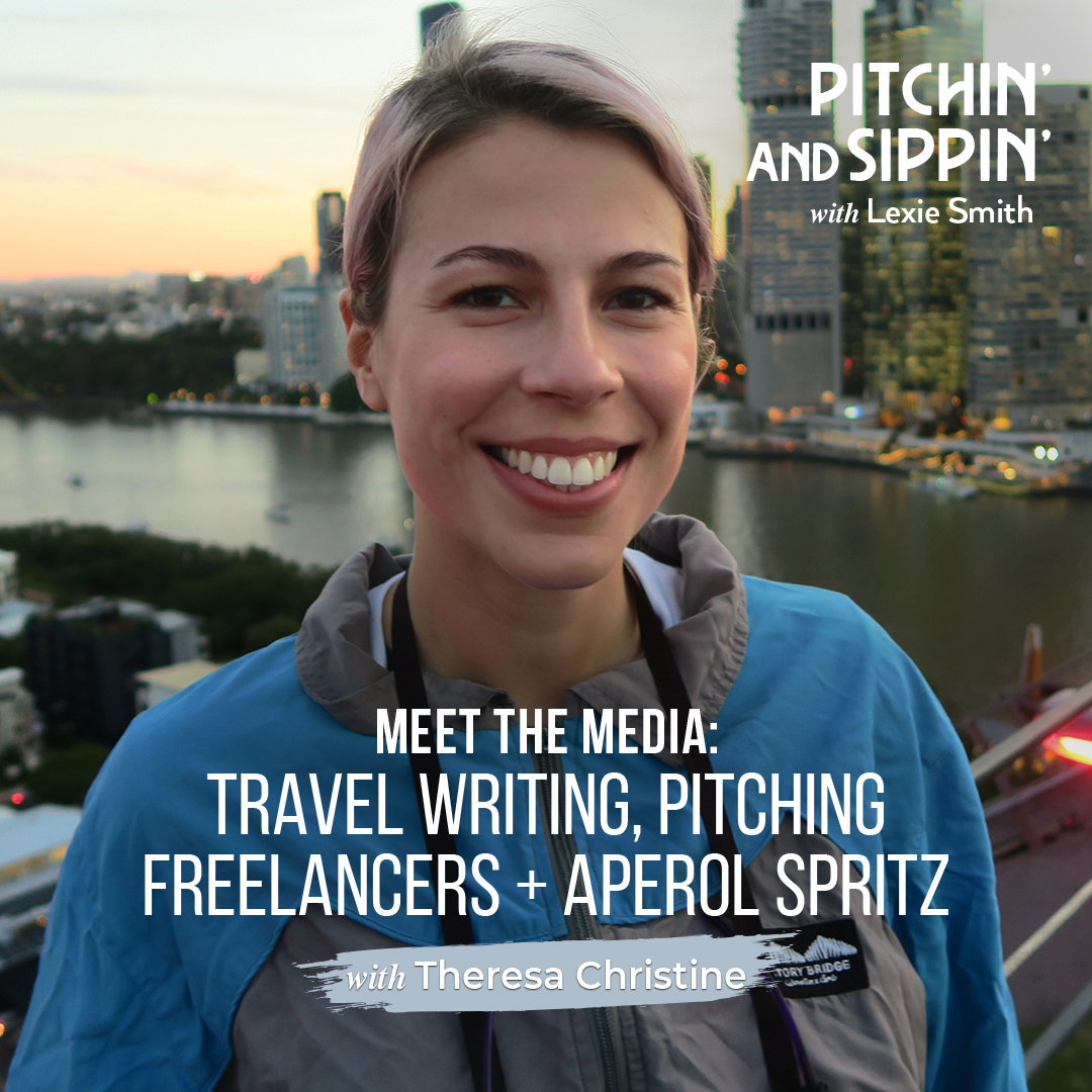 Meet the Media: Theresa Christine, Travel Writing, Pitching Freelancers + Aperol Spritz