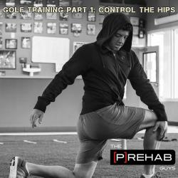 Golf Training Part 1: Control The Hips