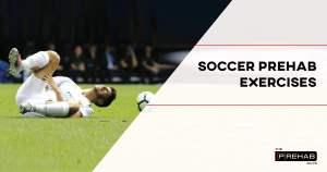soccer injury prevention exercises the prehab guys