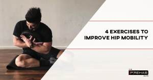Exercises for tight hips to improve hip mobility the prehab guys