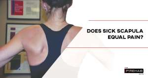 does SICK scapula equal pain improve scapula mobility the prehab guys