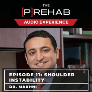 shoulder instability dr makhni the prehab guys