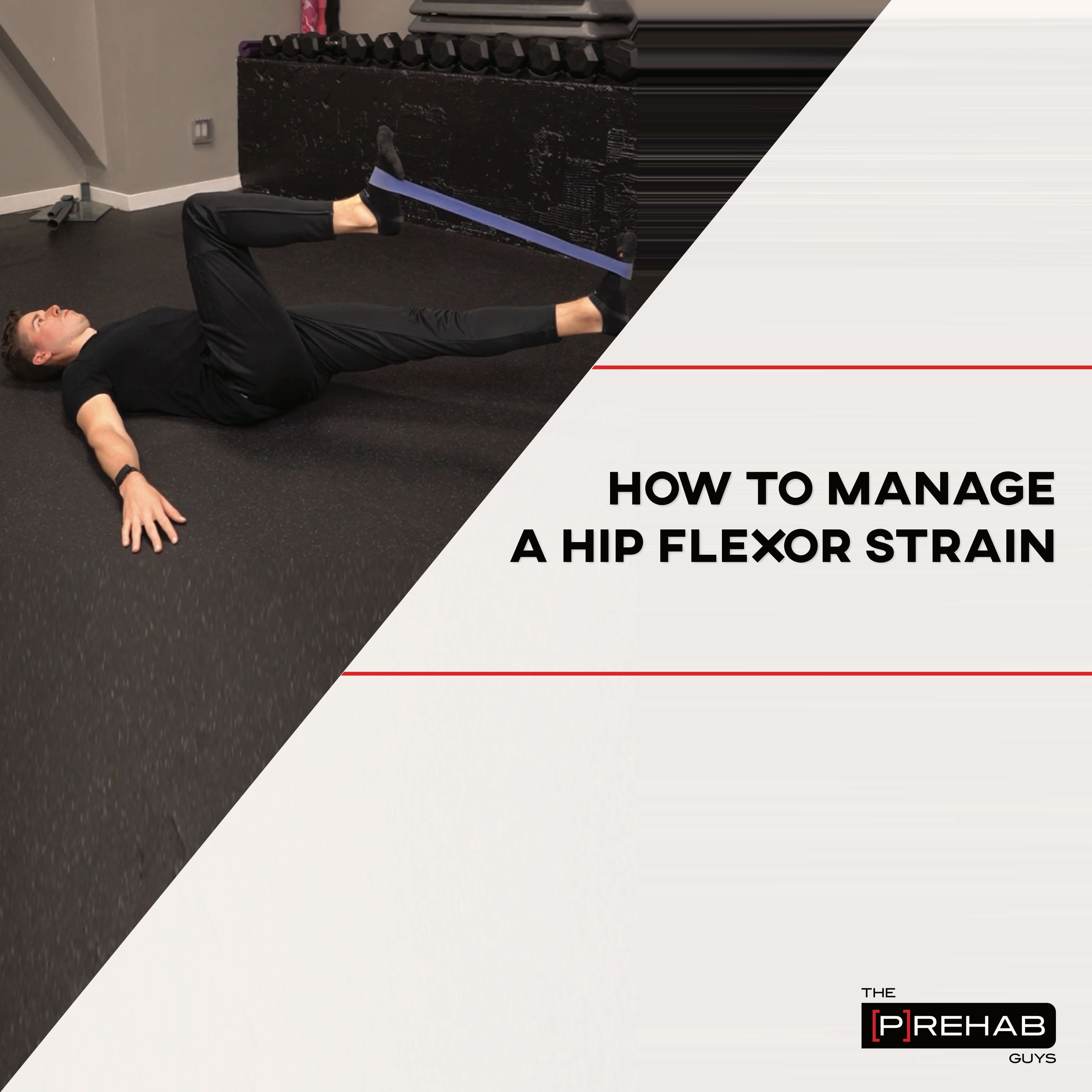 How to Manage a Hip Flexor Strain
