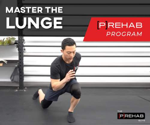master the lunge program the prehab guys