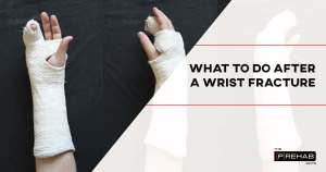 what to do after wrist fracture exercises to improve wrist pain prehab guys