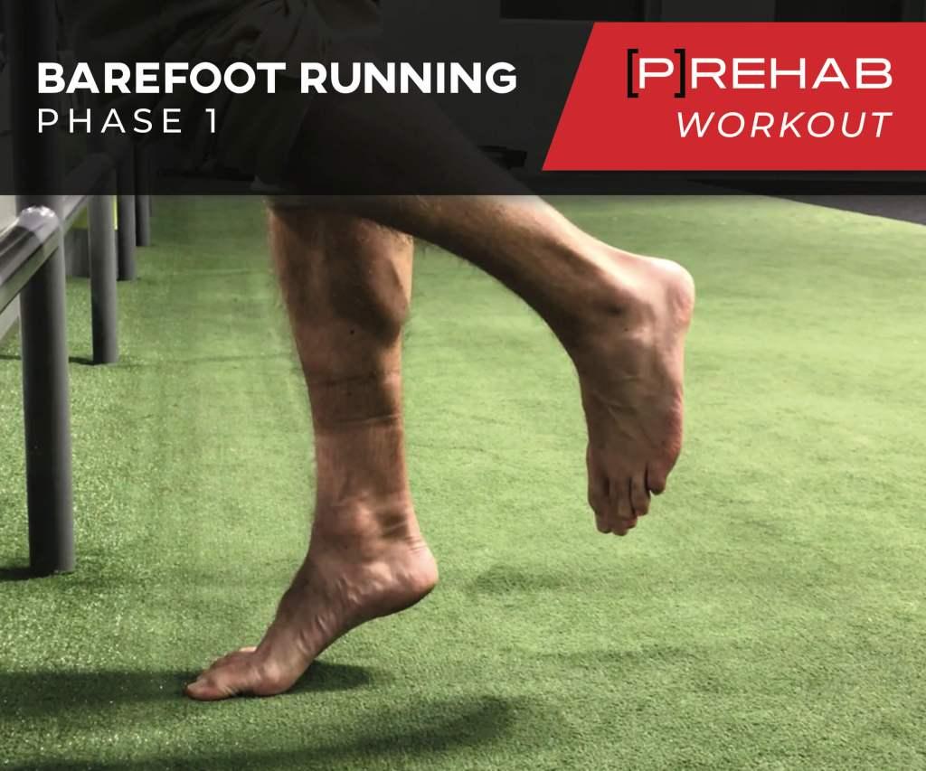 Barefoot Running Phase I Workout