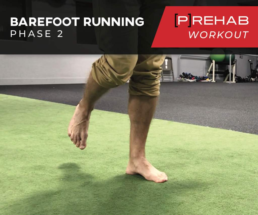 Barefoot Running Phase II Workout
