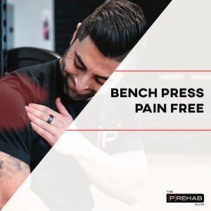 bench press pain free the prehab guys