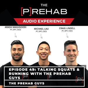 Talking Squats & Running With The [P]Rehab Guys - Image