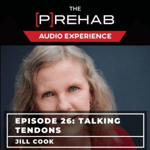 tendons jill cook the prehab guys podcast
