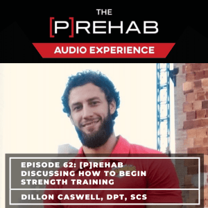 [P]Rehab Discussing How To Begin Strength Training - Image