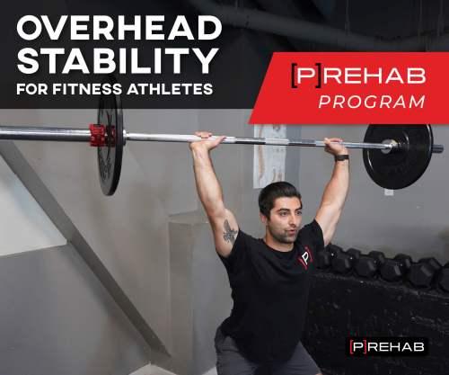 overhead stability for fitness athletes prehab program the prehab guys