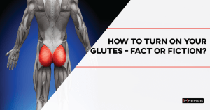 how to turn on your glutes the prehab guys