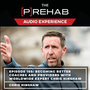 Becoming Better Coaches and Providers With Worldwide Expert Chris Hinshaw - Image
