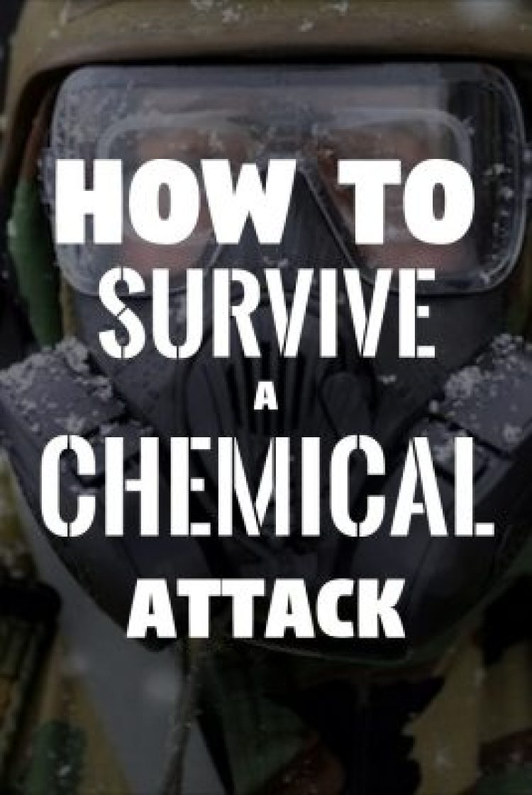 4 Things You Need To Know To Be Prepared For A Chemical Attack