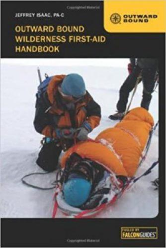 The Outward Bound Wilderness First-Aid Handbook