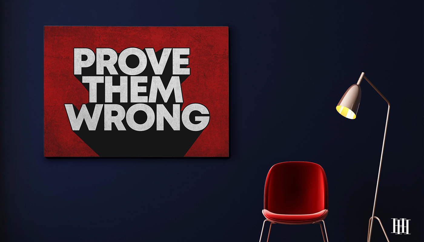 Prove Them Wrong the presidential hustle canvas2