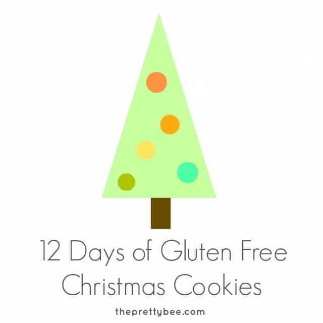 12 days of gluten free Christmas cookie recipes.
