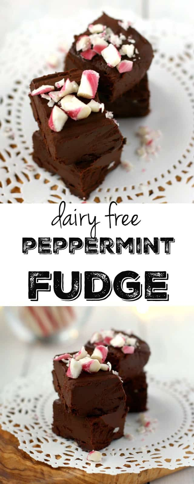 Easy dairy free peppermint fudge - a delicious and festive dessert for the holidays! This is easy to make and makes a fun gift!