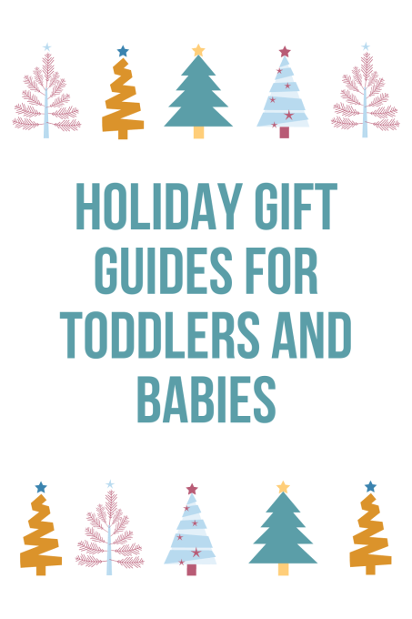 holiday gift guides for toddlers and babies