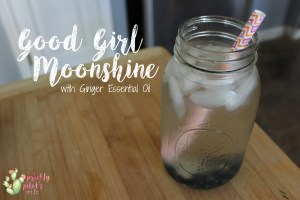 Good Girl Moonshine Recipe with Ginger Essential Oil