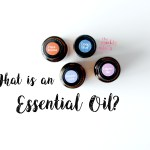 What is an Essential Oil?
