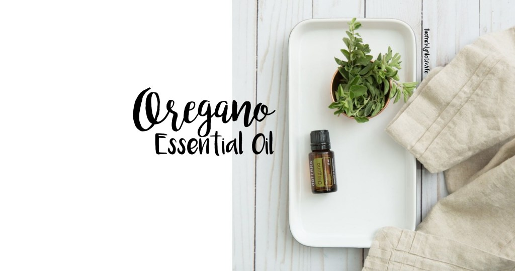 doterra oregano essential oil uses and benefits