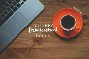 *NEW* Empowerment Bonus for doTERRA Premiers and Silvers