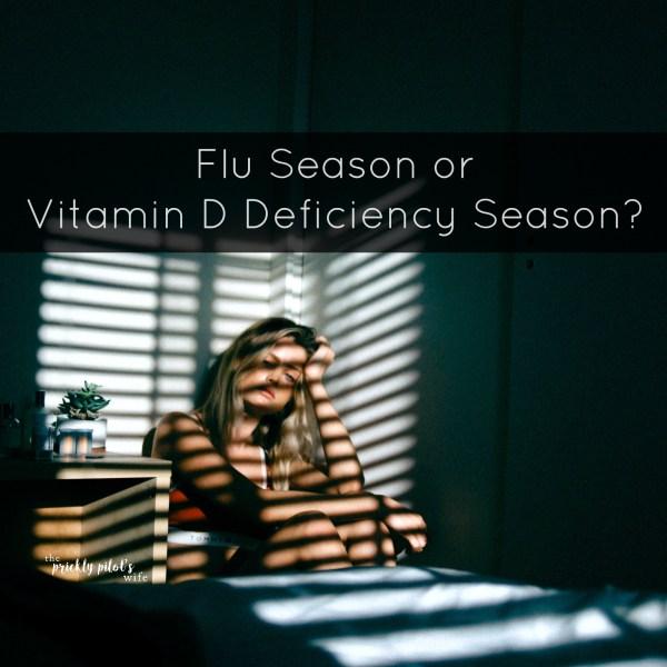 Flu Season or Vitamin D Deficiency Season?