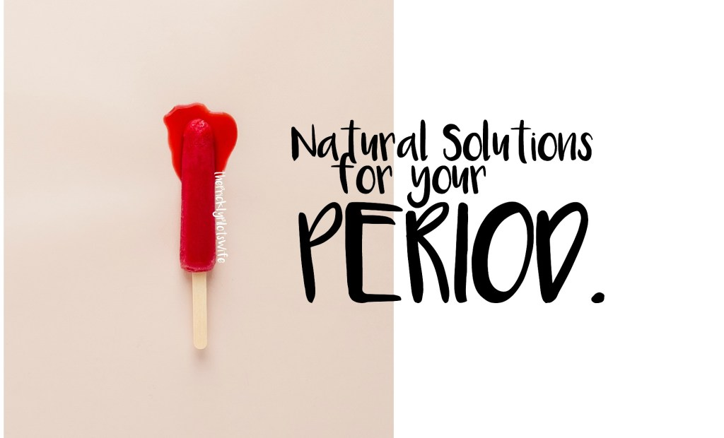 natural solutions for your menstrual cycle