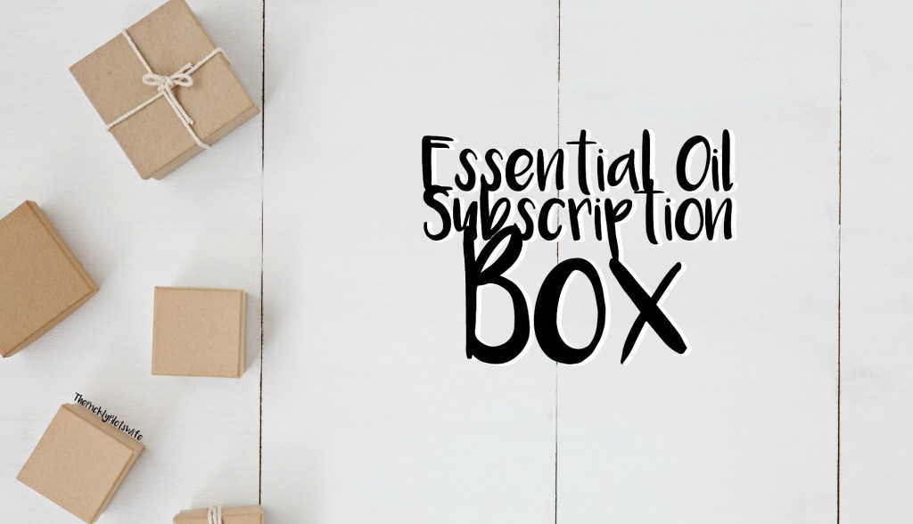 essential oil subscription monthly box